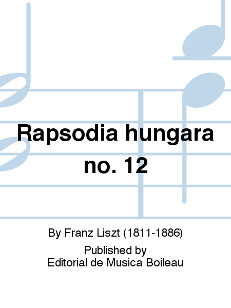 Rapsodia hungara no. 12