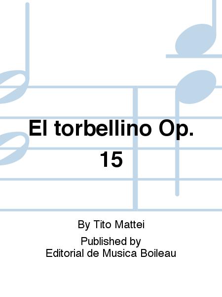 El torbellino Op. 15