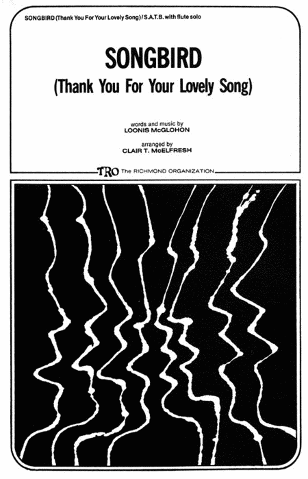 Songbird (Thank You for Your Lovely Song)