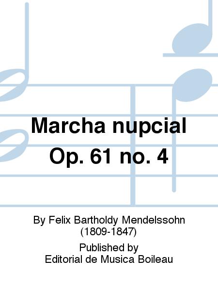 Marcha nupcial Op. 61 no. 4