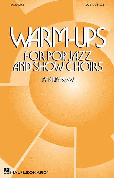 Warm-Ups for Pop, Jazz and Show Choirs