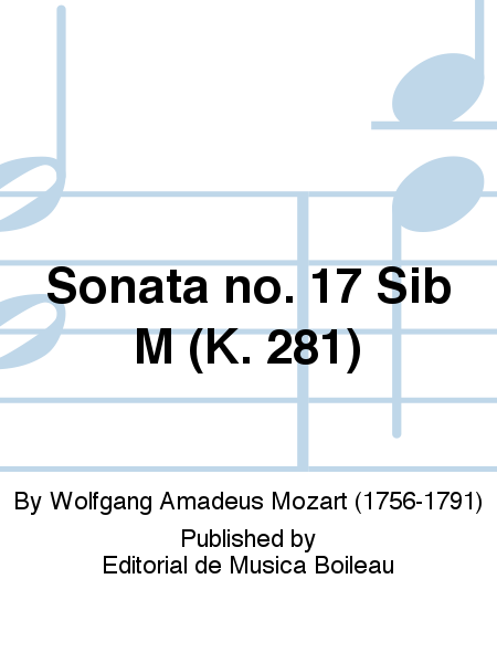 Sonata no. 17 Sib M (K. 281)