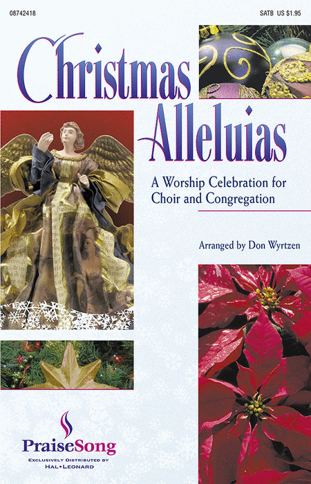 Christmas Alleluias - A Worship Celebration for Choir and Congregation (Medley)
