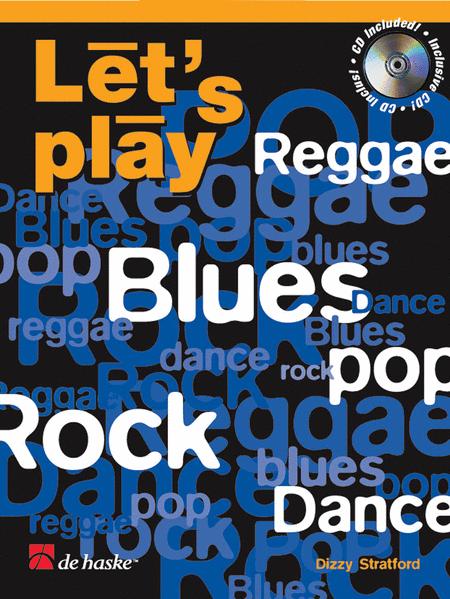 Let's Play Reggae, Blues, Pop, Rock & Dance