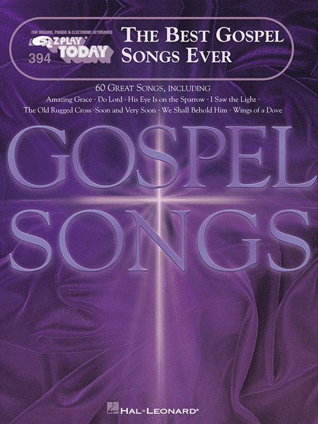 E-Z Play Today #394 - The Best Gospel Songs Ever