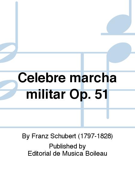 Celebre marcha militar Op. 51