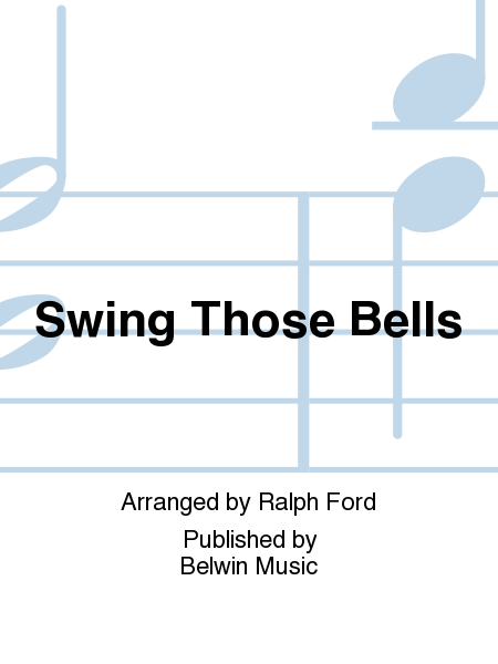 Swing Those Bells