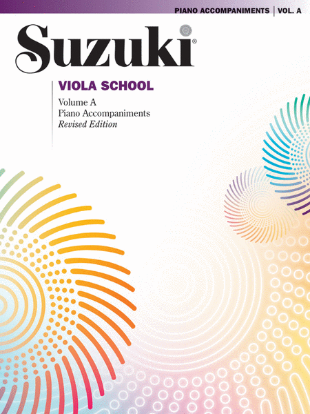 Suzuki Viola School Piano Accompaniments, Volume A (contains Volumes 1 & 2)
