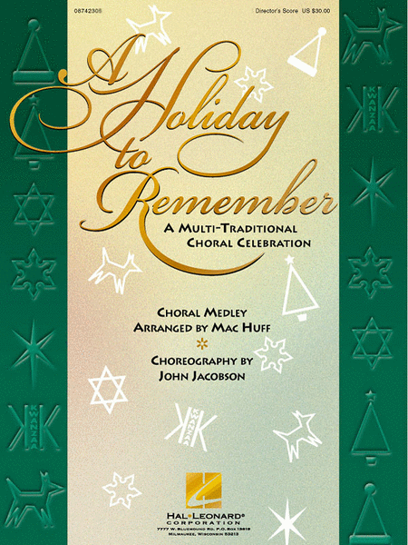 A Holiday to Remember - A Multi-Traditional Choral Celebration (Medley)