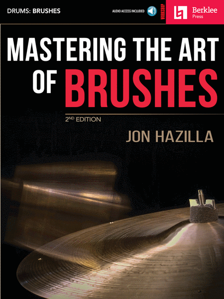 Mastering the Art of Brushes - 2nd Edition