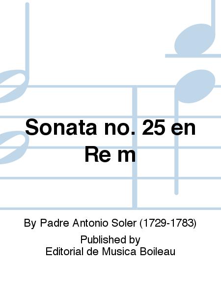 Sonata no. 25 en Re m