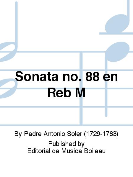 Sonata no. 88 en Reb M