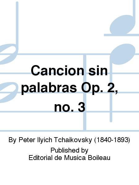 Cancion sin palabras Op. 2, no. 3