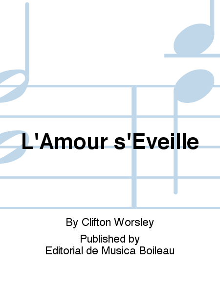 L'Amour s'Eveille