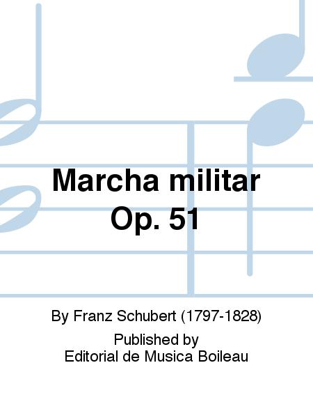 Marcha militar Op. 51