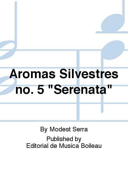 Aromas Silvestres no. 5