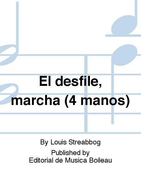 El desfile, marcha (4 manos)