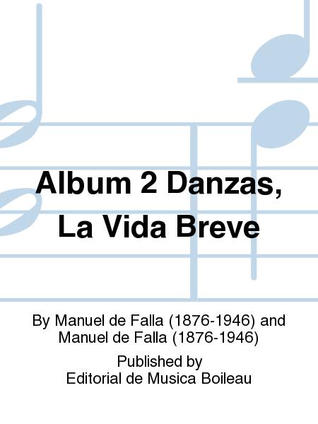 Album 2 Danzas, La Vida Breve