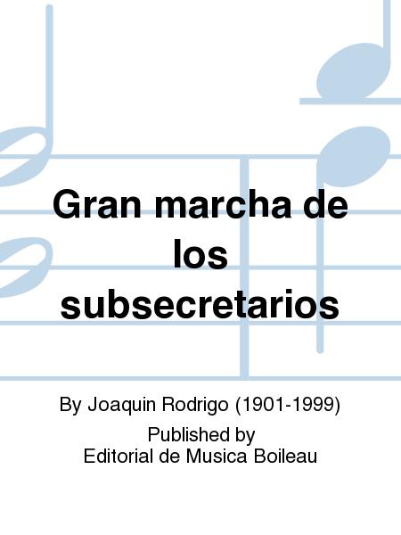 Gran marcha de los subsecretarios