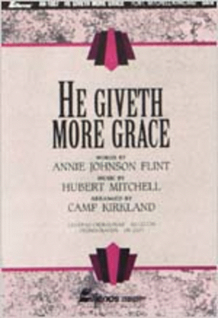 He Giveth More Grace (Anthem)
