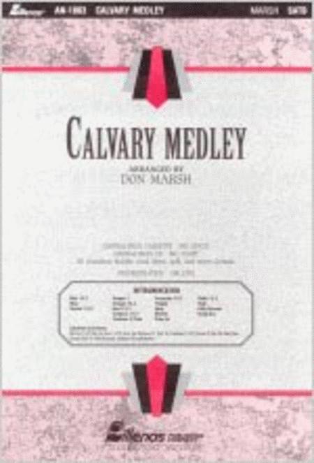 Calvary Medley (Anthem)