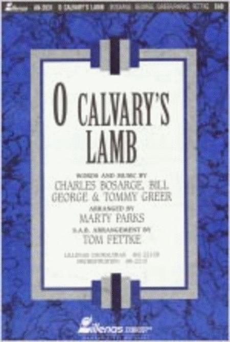 O Calvary's Lamb (Anthem)
