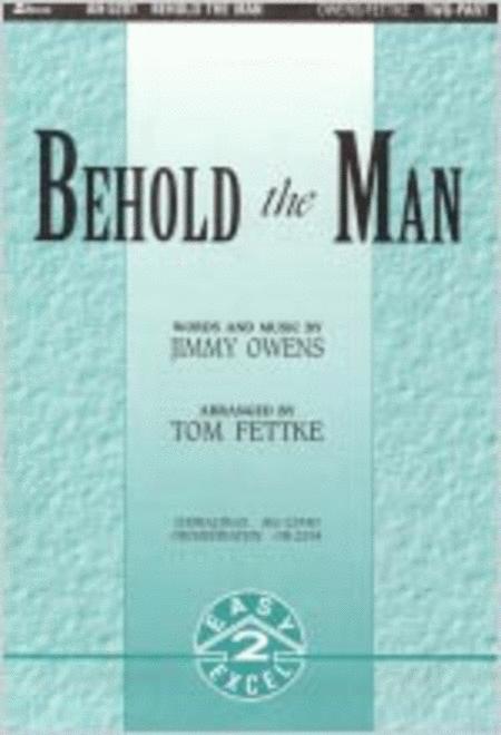 Behold the Man (Anthem)