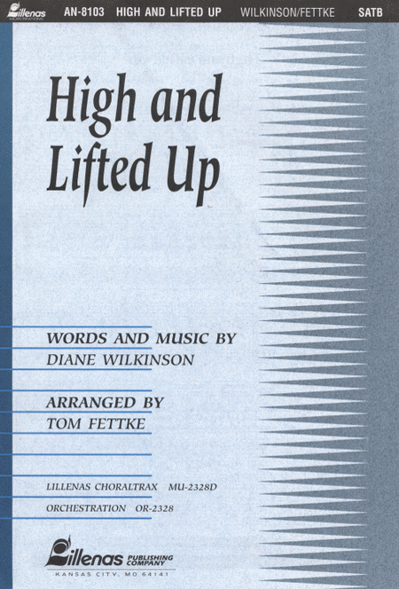 High and Lifted Up (Anthem)