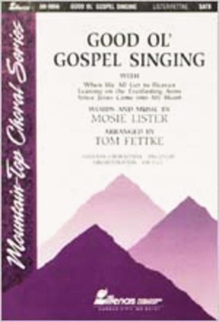 Good Ol' Gospel Singing (Anthem)