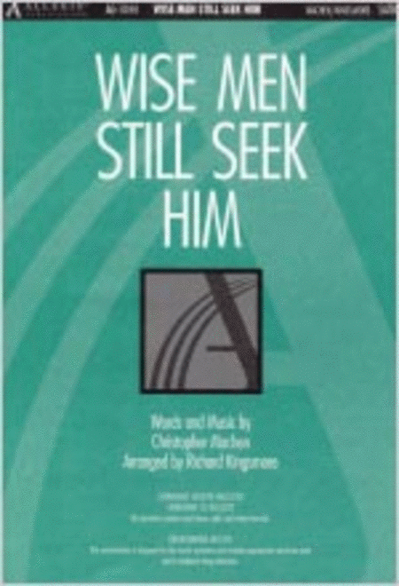 Wise Men Still Seek Him (Anthem)