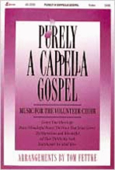 Purely A Cappella Gospel (Anthem Collection)
