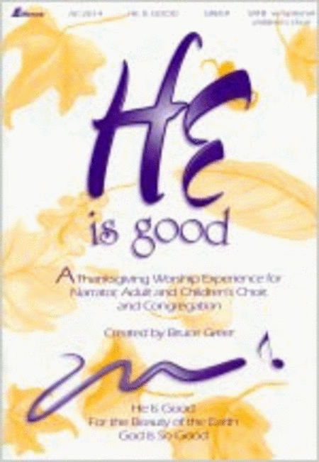 He Is Good (Anthem Collection)