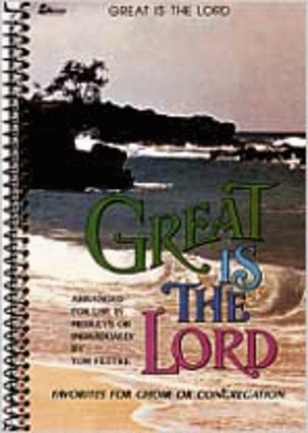 Great Is the Lord (Book)