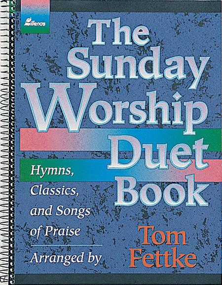The Sunday Worship Duet Book