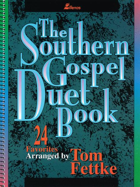 The Southern Gospel Duet Book