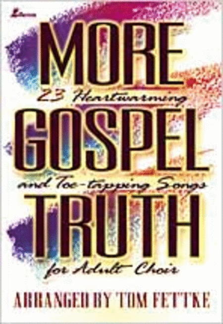 More Gospel Truth (Book)