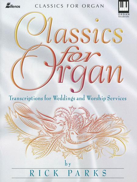 Classics for Organ