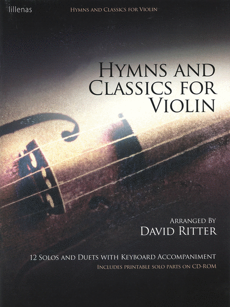 Hymns and Classics for Violin -12 Solos and Duets with Keyboard Accompaniment