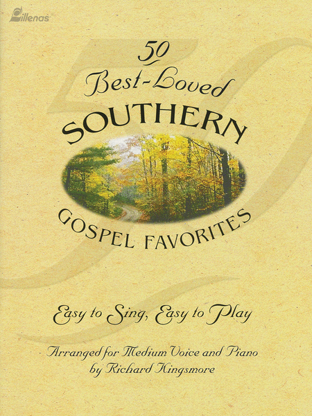 50 Best-Loved Southern Gospel Favorites