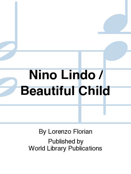 Nino Lindo / Beautiful Child