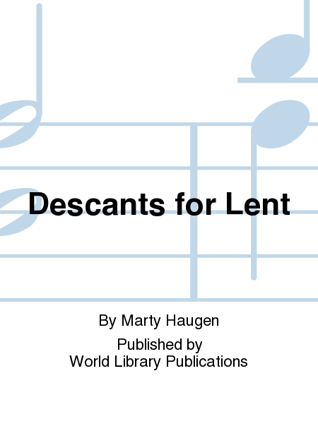 Descants for Lent
