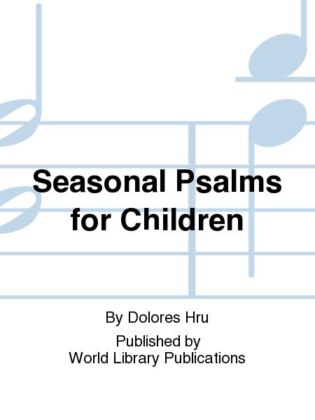 Seasonal Psalms for Children