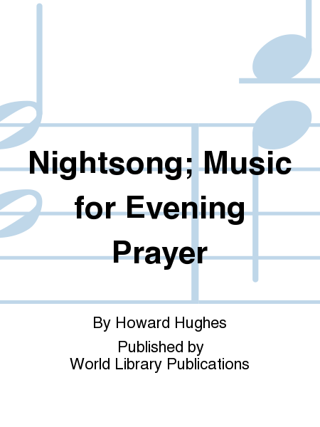 Nightsong; Music for Evening Prayer