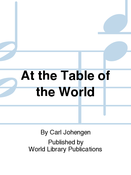 At the Table of the World