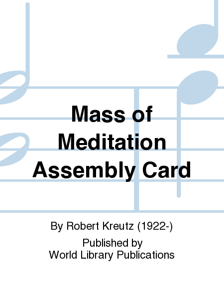 Mass of Meditation Assembly Card