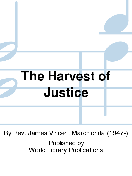 The Harvest of Justice