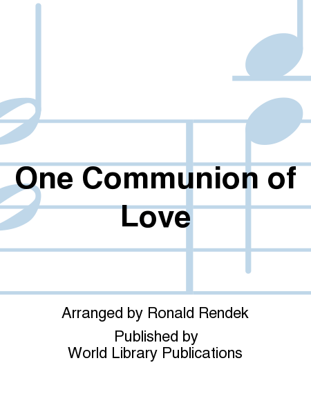 One Communion of Love