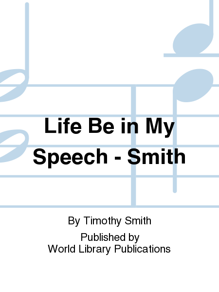 Life Be in My Speech - Smith