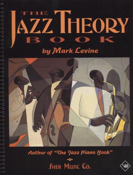 Jazz Theory Book, The by Mark Levine - review and discussion