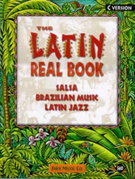The Latin Real Book - C Edition